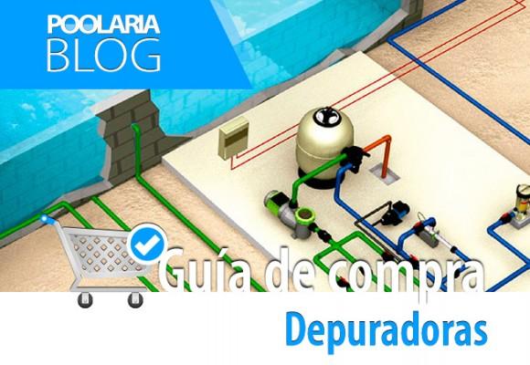 Guía de compra de depuradoras para piscinas