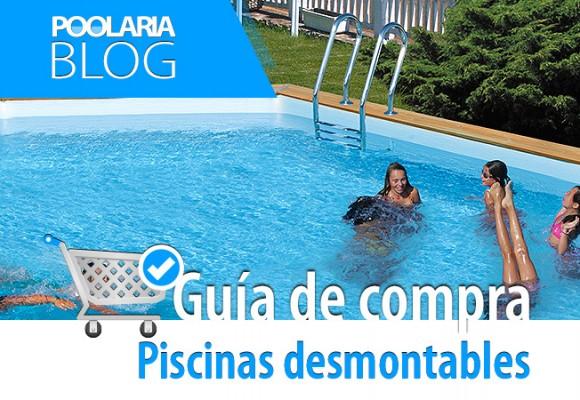 Guía de compra de piscinas desmontables